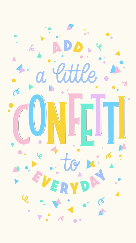 Add a Little Confetti to Everyday